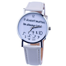 New It doesnt matter Im at all times late Ladies Trend In style Leather-based Strip Wristwatch Costume Leather-based Watches Quartz Relogio Clock