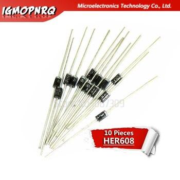 10 Uds. HER608 eficiente 6A 1000V diodo rectificador de recuperación rápida A dedicado inversor nuevo original