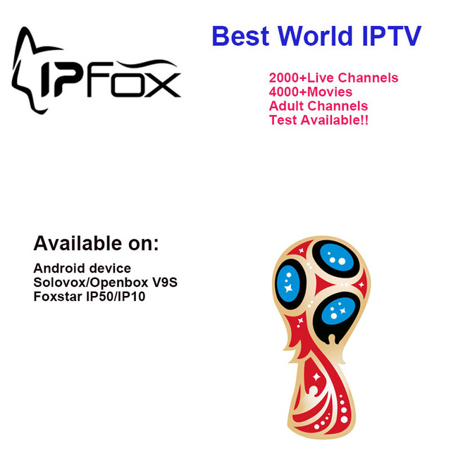 2018 Hot Sale IPFOX IPTV use on FOXSTAR IP50/ IP10 Android box V9S/V6S box Arabic French Spain UK USA Turkey channels 6 months