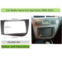 Podwójny 2 DIN samochodowy odtwarzacz DVD rama ramka wykończeniowa radia dla SEAT Leon LHD kierownica z lewej strony płyta czołowa Stereo rama panelu radia zestaw do montażu na desce rozdzielczej