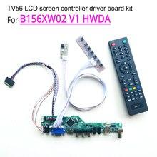 For B156XW02 V1 HWDA WLED 15.6″ 1366*768 LVDS laptop LCD screen 40-pin HDMI/VGA/AV/Audio/RF/USB TV56 controller driver board kit