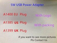 10pcs/lot 5W 5V 1A Wall Charger US EU UK Plug Home Adapter A1385/A1400/A1399