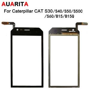 Image 1 - 5 teile/los touch Für Caterpillar cat S30 S40 S50 S60 B15 B15Q S50C Touchscreen Perfekte Reparatur Teile Touch Panel telefon Zubehör