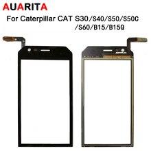 5 ชิ้น/ล็อต touch สำหรับ Caterpillar cat S30 S40 S50 S60 B15 B15Q S50C หน้าจอสัมผัสอะไหล่ซ่อม Touch Panel โทรศัพท์อุปกรณ์เสริม