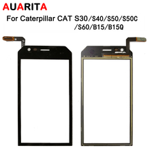 5pcs/lot touch For Caterpillar cat S30 S40 S50 S60 B15 B15Q S50C Touch Screen Perfect Repair Parts Touch Panel Phone Accessories
