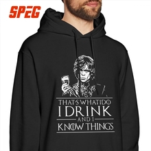 Men Game Of Thrones Hoodie Tyrion Lannister I Drink And I Know Things I Do Funny 100% Cotton Hooded Sweatshirt Funny Pullovers цена