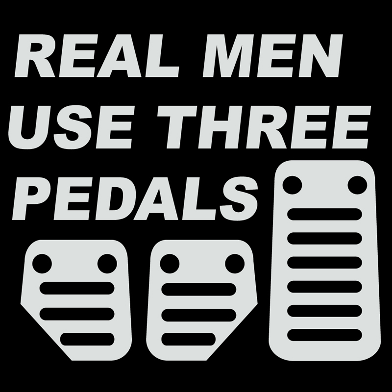 REAL MEN USE THREE PEDALS Sticker Decal