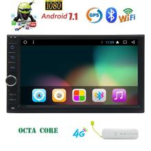 "Android 7.1 octa Core coche estéreo en el tablero de navegación GPS Radios Bluetooth WiFi + 4G dongle 7 ""Doble DIN headunit auto Radios USB/sd"