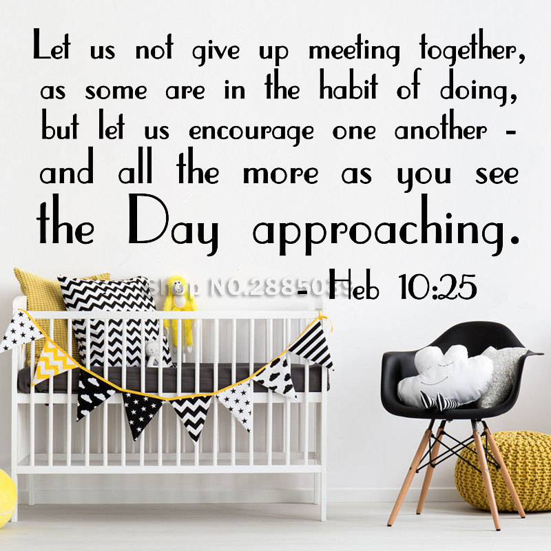 Us 7 97 25 Off Stiker Dinding Ayat Alkitab Mazmur Ibrani Heb10 25 Jangan Menyerah Mewah Kaligrafi Jenis Huruf Vinyl Stiker Dinding Ruang Tamu Mural