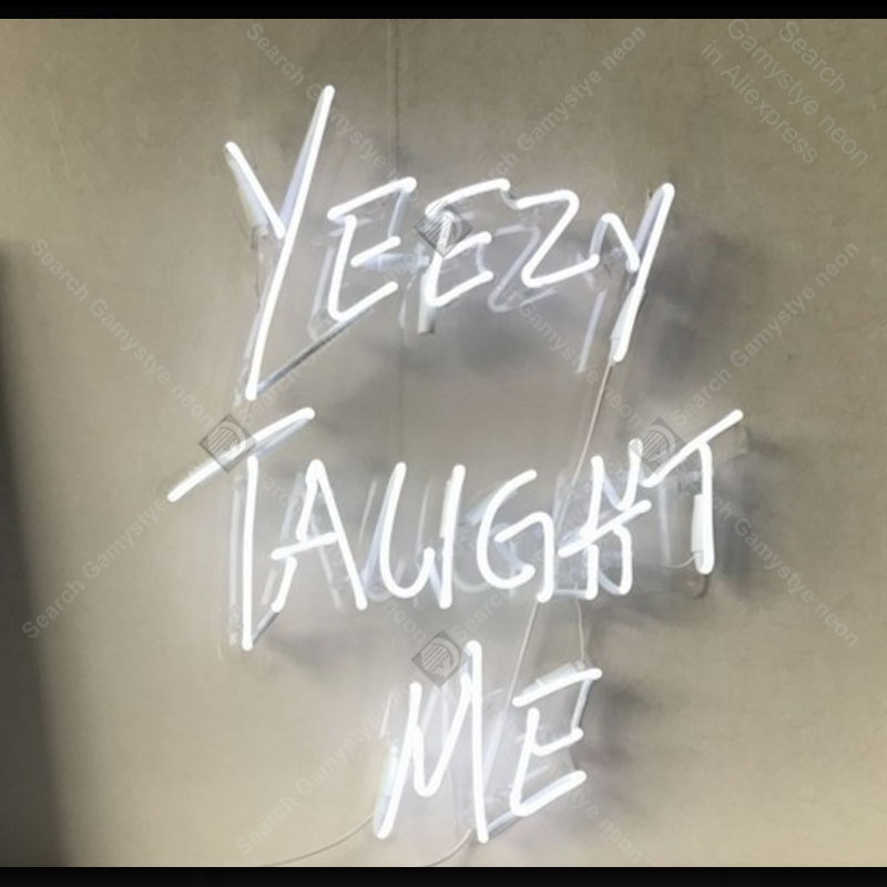Yeezy Taught Me Neon Sign Glass Tube Handmade neon light Sign Decorate Home room clear board Windows Iconic Neon Lamps AdvertiseYeezy Taught Me Neon Sign Glass Tube Handmade neon light Sign Decorate Home room clear board Windows Iconic Neon Lamps Advertise