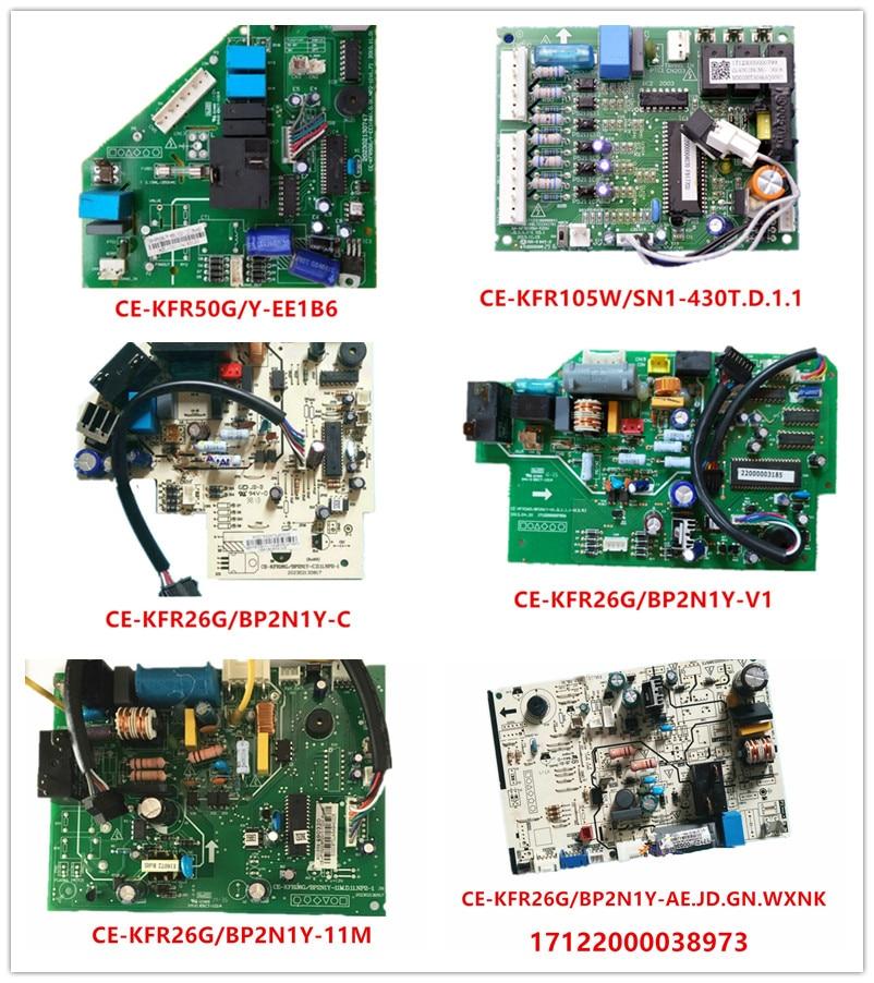 CE-KFR50G/Y-EE1B6| CE-KFR105W/SN1-430T| CE-KFR26G/BP2N1Y-C|CE-KFR26G/BP2N1Y-V1/11M/AB|17122000038973 Used