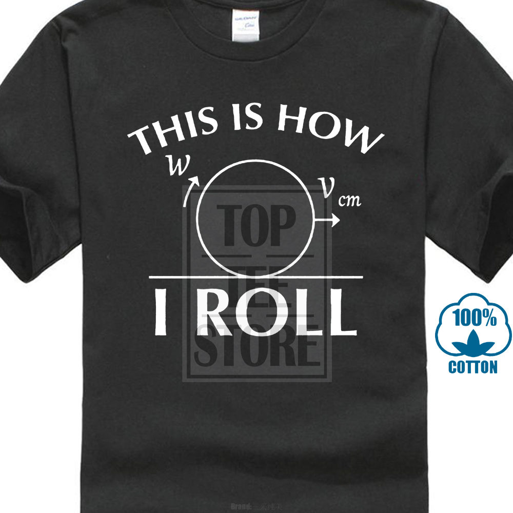 Good Quality T Shirts Printing T Shirt This Is How I Roll Funny