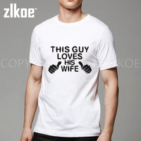 Cool Printing This Guy Loves His Wife T Shirt Men 2017 Funny Shirt Husband Gift Wedding