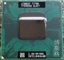 Процессор lntel T7700 SLAF7 4M/2,4 ггц/800 мгц FSB Scoket 478, двухъядерный процессор для ноутбука 965 чипсет (100% рабочий, бесплатная доставка)