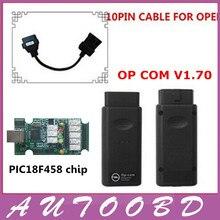 Последние версии программного обеспечения V1.70 с PIC18F458 чип Диагностический Интерфейс OP COM op-com opcom с opel 10 pin мужчин и женщин obd кабель