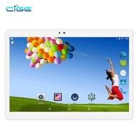CIGE 2018 10.1 Android 7.0 Tablet Pc Octa Core 4GB RAM 32GB 64GB Tablette 4G Lte Phone Call Dual SIM Card Tablets PC Dual WIFI