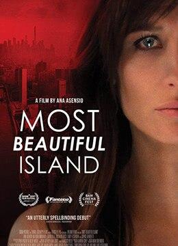 《最美的岛屿》2017年美国剧情,惊悚电影在线观看