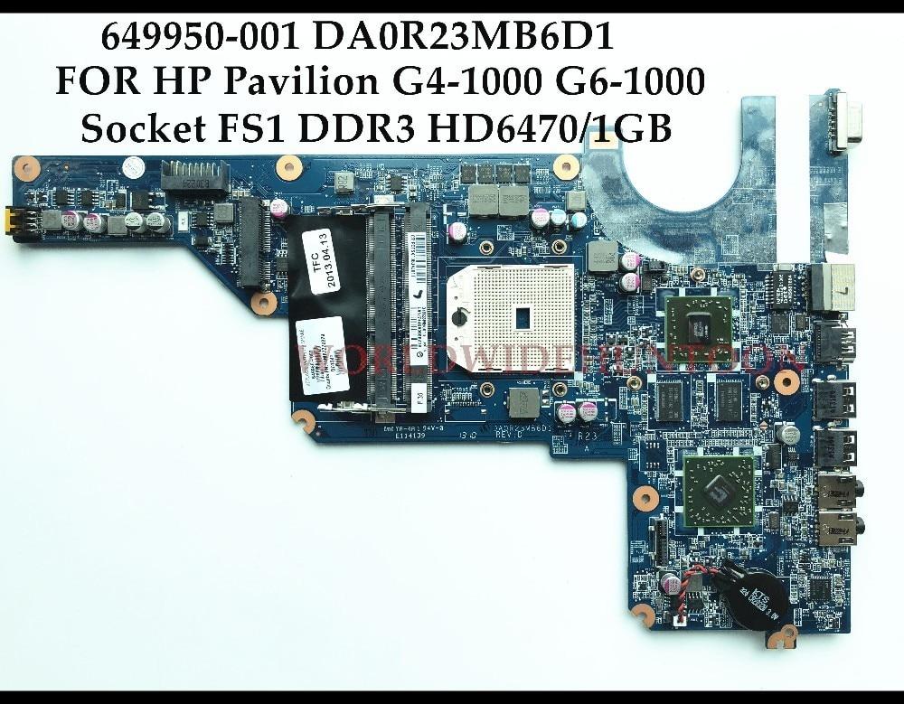 High quality for HP Pavilion G4 1000 G6 1000 Laptop motherboard 649950 001 R23 Socket FS1