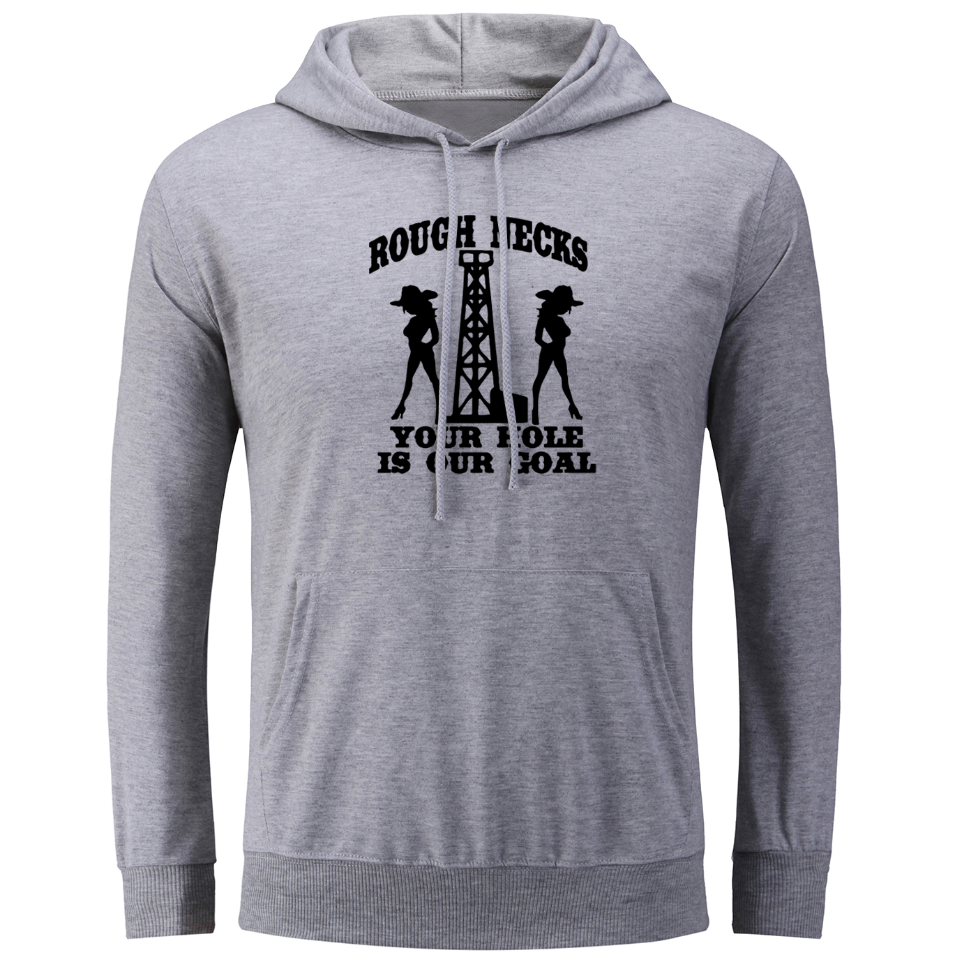 Rough Necks Your Hole is our Goal Design Hoodie Women Lady Casual Unisex Sweatshirt Autumn Early Winter Hooded Tops Streetwear