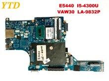 Оригинал для Dell E5440 Материнская плата ноутбука E5440 I5-4300U VAW30 LA-9832P испытанное хорошее Бесплатная доставка
