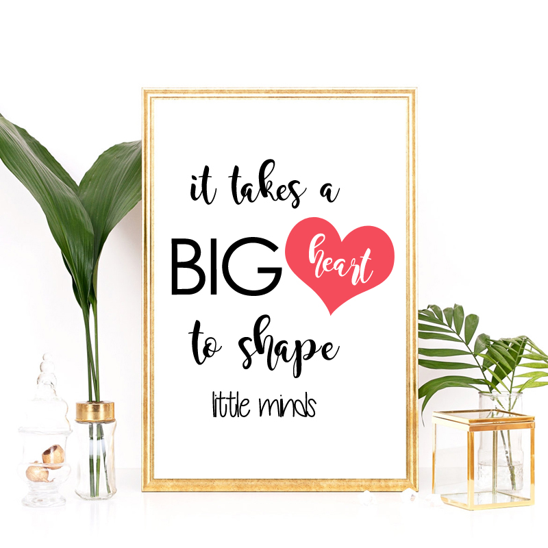 Canvas Print It Takes A Big Heart To Shape Little Minds, Gift For ...