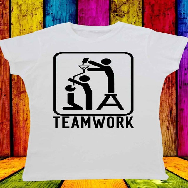 dfb6056b52 New TeamWork Team Work Funny Drinking T-shirt Vest Men Women Unisex hot  fashion top free shipping