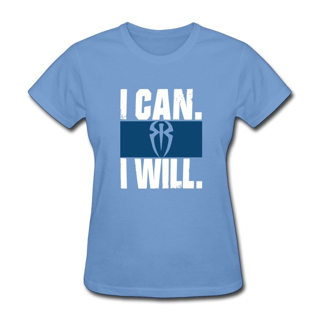 2015 slim fit roman reigns i can i will logo women t shirt 100
