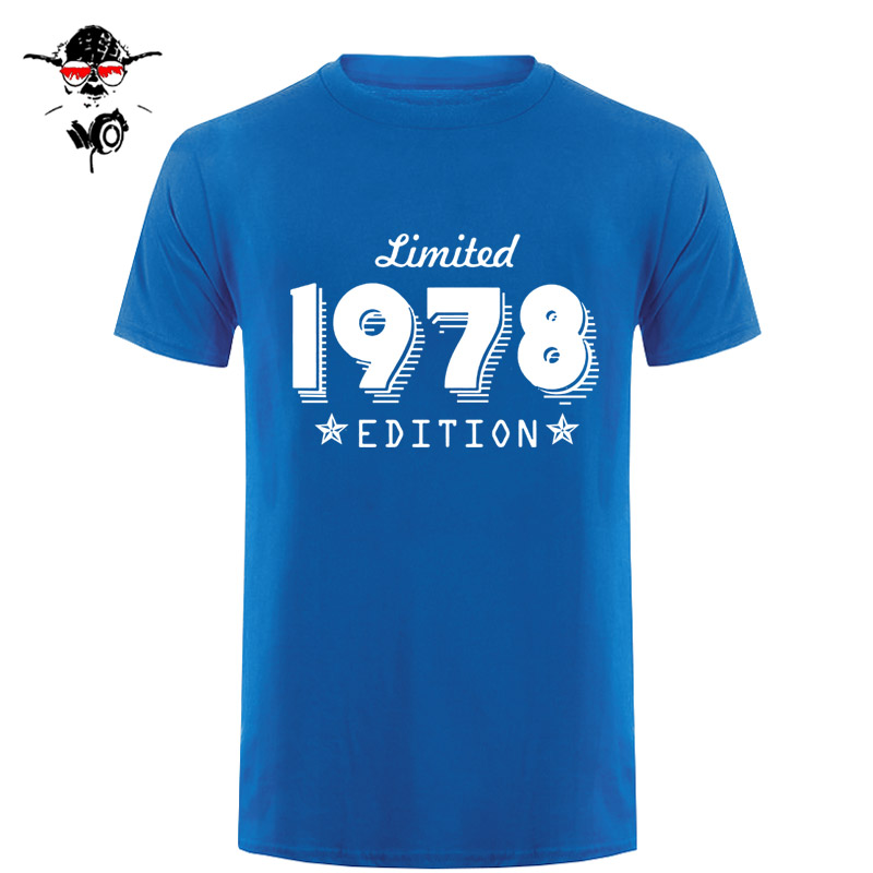 Edition 1978 Born 40Th Year Birthday Age Trend Limited Present Short Sleeve O-Neck T Shirts For Men