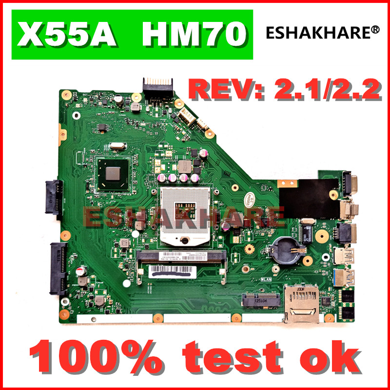ESHAKHARE X55A Laptop for ASUS Mainboard 100%Test-Ok Rev.2.1/2.2-Hm70