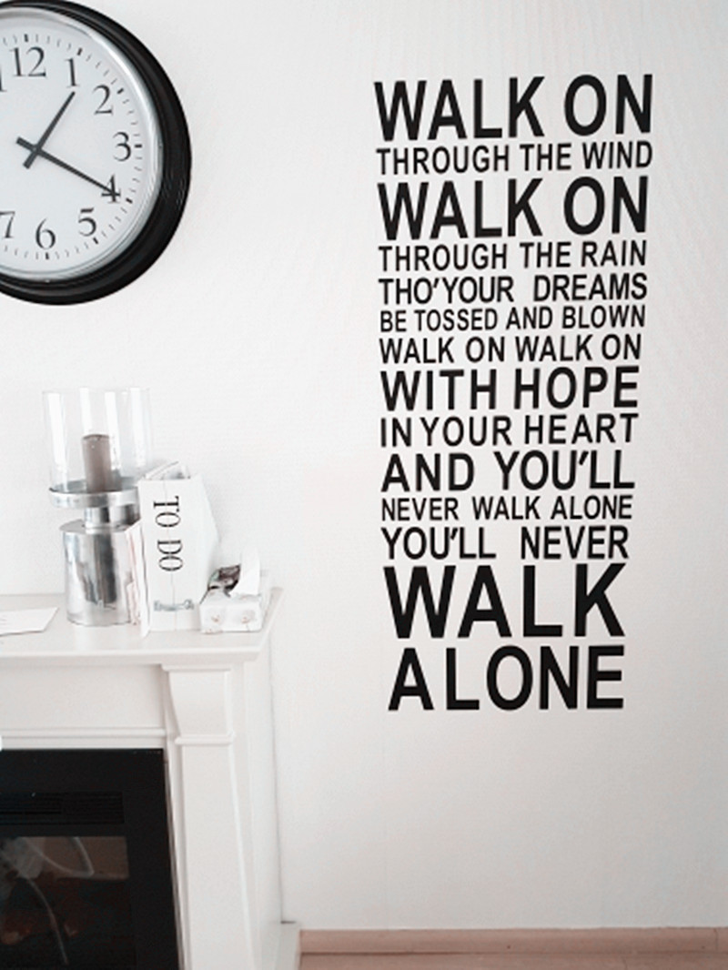You Will Never Walk Alone Quotes lyrics Wall Sticker for home decor,playroom vinyl decal