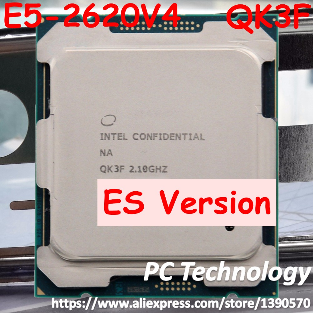 Original Intel Xeon Processor ES version E5-2620V4 QK3F 2.10GHz 8-Core 20M E5 2620V4 FCLGA2011-3 85W free shipping E5-2620 V4