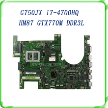 G750JX Laptop motherboard for G750JW REV2.1 Mainboard with i7 4700HQ Processor DDR3L GTX770M 60NB00N0-MB1030 100%working