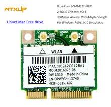 BCM94322HM8L BCM94322 デュアルバンド 300 150mbpsのミニpcieの無線lanワイヤレスネットワークカード 802.11a/b/g/n DW1510 mac os/hackintosh