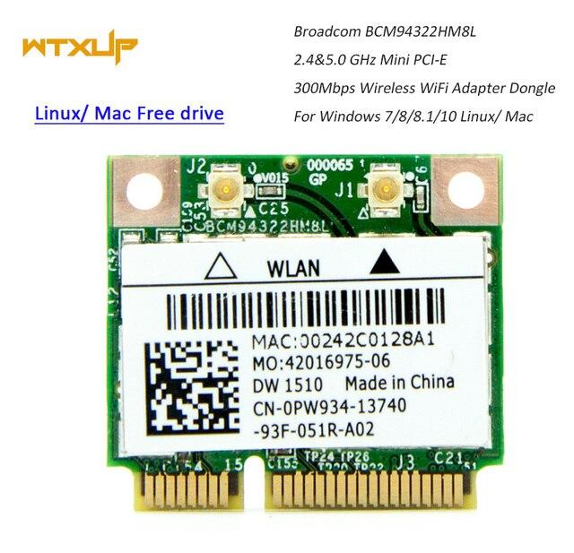 Broadcom BCM94322HM8L Çift Bant 300 Mbps 802.11a/b/g/n Dizüstü DW1510 Mac OS Mini PCIE WiFi kablosuz Ağ Kartı için hackintosh