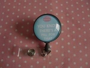 Image 5 - Sai che c è una Pillola per Questo, retrattile ID Badge Reel RX Badge Holder Farmacia Distintivo Reel Il Farmacista Badge Holder