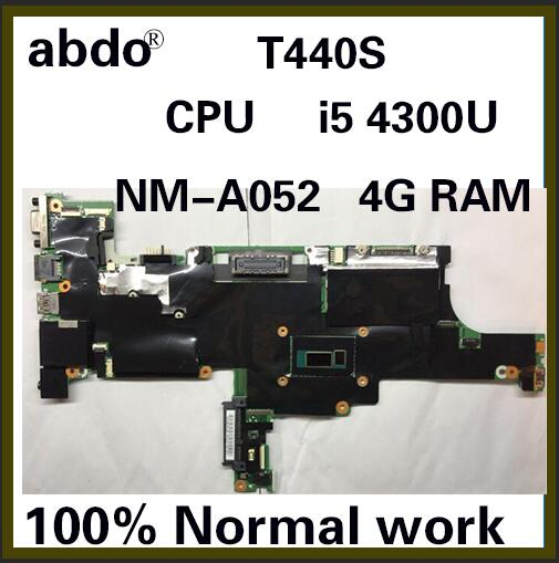 abdo VILT0 NM-A052 motherboard for Lenovo ThinkPad T440S notebook motherboard 04X3905 04X3903 CPU i5 4300U 4G RAM 100% test work