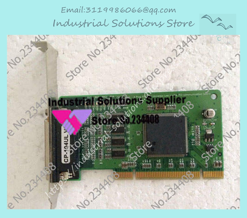 CP-104UL V2 4 Port RS-232 PCI serial card industrial motherboard 100% tested perfect quality industrial motherboard mor 2vd j2k video card morphis y7142 03 video capture card 100% tested perfect quality