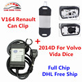 2017 Best Match Renault Can Clip V164 + Full Chip Volvo Vida Dice 2014D OBD2 Diagnostic Tool With Green PCB Board DHL Free Ship