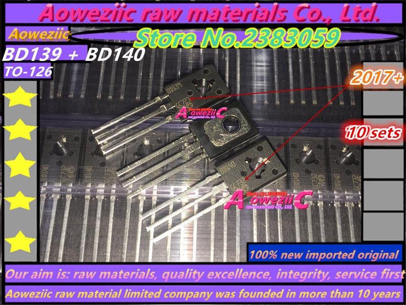 Aoweziic  2017+   20PCS = 10 Sets 100% New Imported Original  BD139 BD140 TO-126 Transistor (1 Sets)