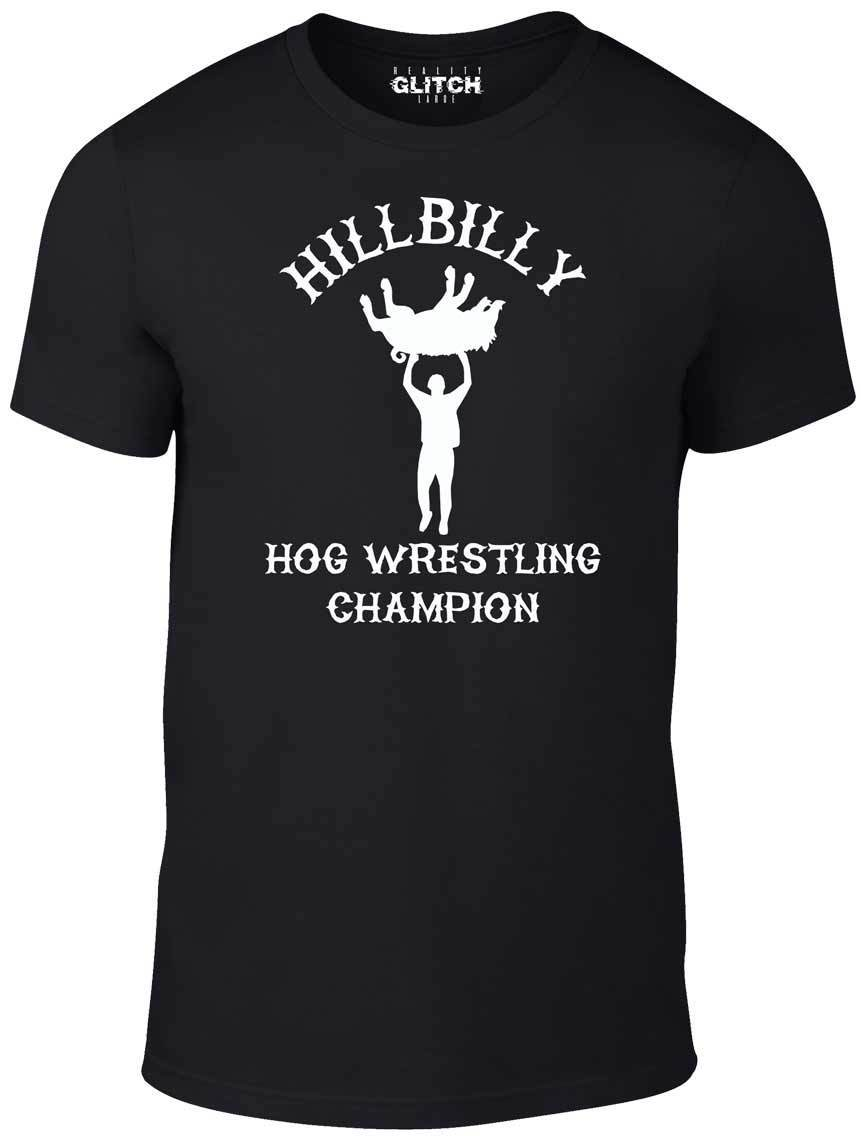 Hog Wrestling Champ t shirt - Funny t-shirt comic wrestling redneckNew T Shirts Tops Tee New Unisex