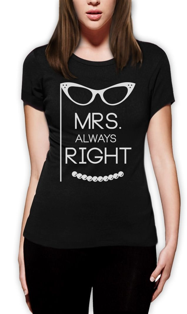 Mrs Always <font><b>Right</b></font> Women T-Shirt Matching Couples Gift For Valentine's Day <font><b>Wife</b></font> Custom Print Casual O-Neck Top Tee 100% Cotton