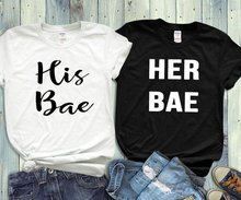 Sugarbaby Couples Shirts His And Hers His Bae, Her Bae  Husband And Wife T shirt Matching Shirts Wedding Gift Bridal Party Tops bae pierre brookhart sciences of life