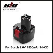 ELEOPTION bat048 9.6 В 1500 мАч Перезаряжаемые Батарея пакет powr Инструменты Батареи для Bosch PSR 960 2 607 335 272 32609-rt ni-cd