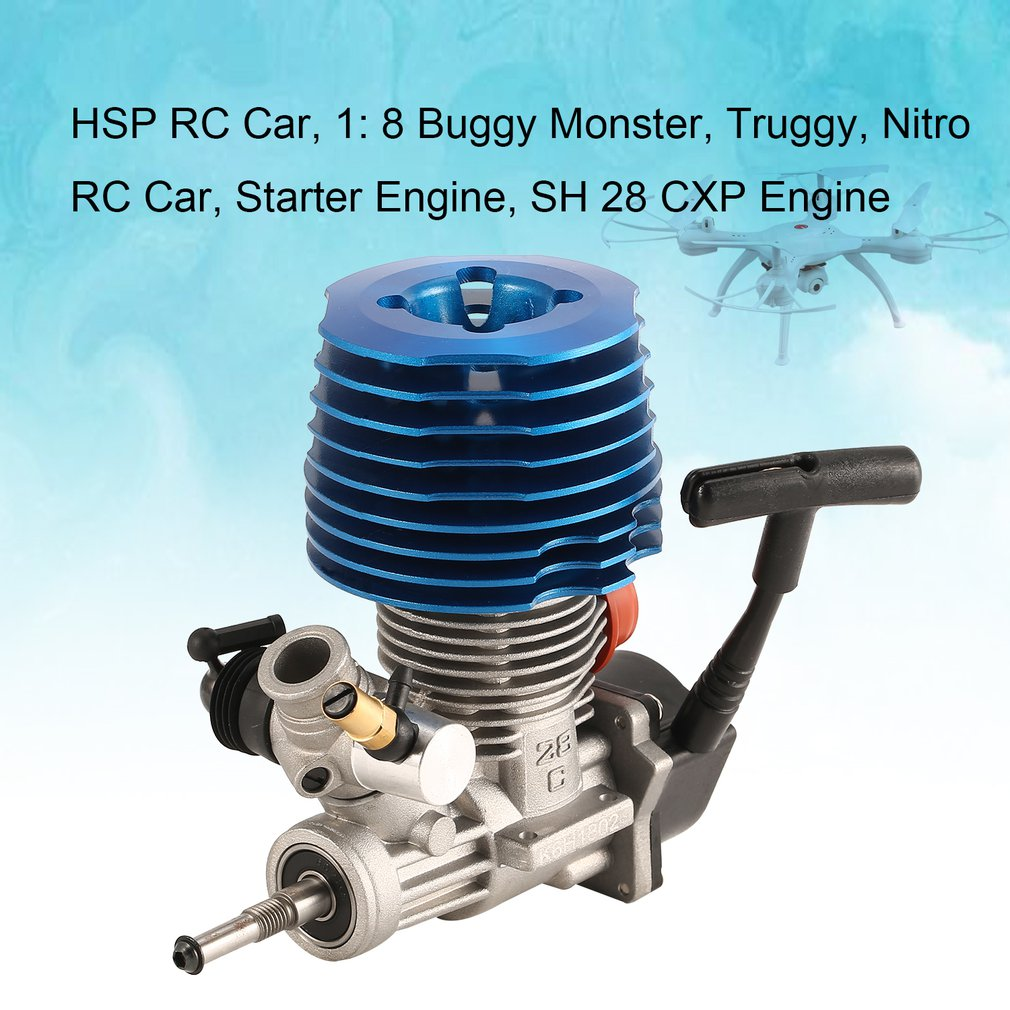HSP RC Car 1: 8 Buggy Monster Truggy Nitro Engine SH 28 CXP Engine M28-P3 4.57CC 3.8hp 33000 rpm Side Exhaust Pull StarterHSP RC Car 1: 8 Buggy Monster Truggy Nitro Engine SH 28 CXP Engine M28-P3 4.57CC 3.8hp 33000 rpm Side Exhaust Pull Starter