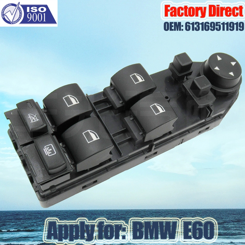 Factory Direct Auto Power Window Switch Apply For BMW E60 E61 5-Series Left Driver Side Window Switch 613169511919 61316951920