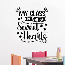 Cute My Class is Full of Sweat Hearts Quote Decals Vinyl Decoration School Wall Sticker Removable Mural Interior Nursery BO43