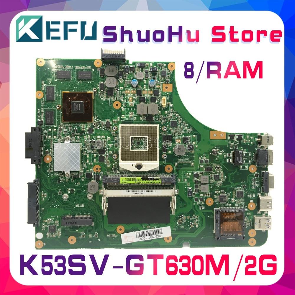 KEFU K53S For ASUS  K53SC A53S A53SJ X53S P53SJ K53SV K53SM GT630M/2G Laptop Motherboard Tested 100% Work Original Mainboard