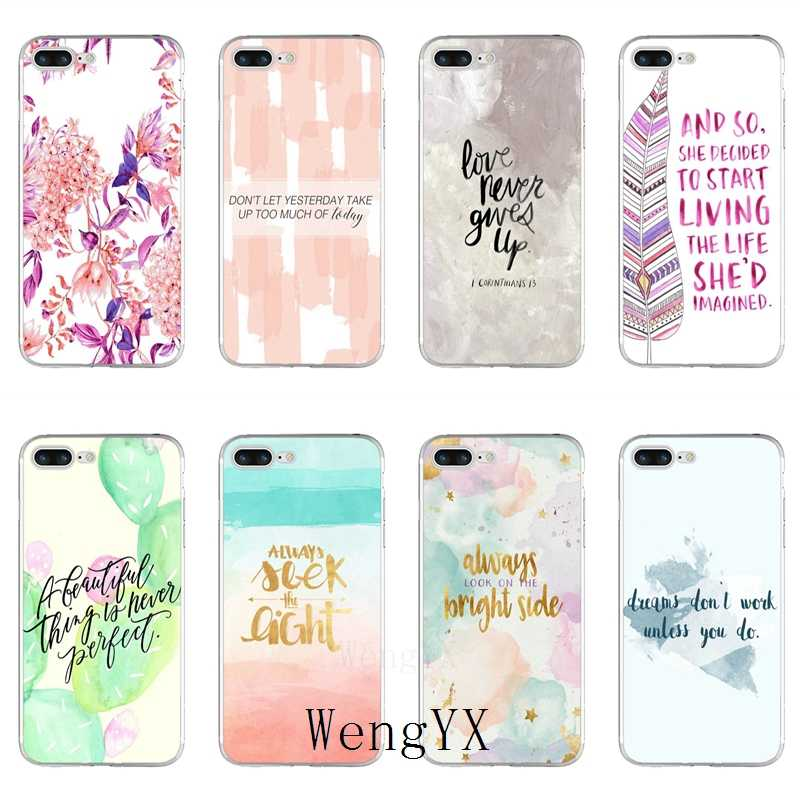Watercolor inspirational Quotes silicone TPU Soft phone case For Sony xperia XA Z Z1 Z2 Z3 Z4 Z5 Premium Compact M2 M4 M5 E3 T3