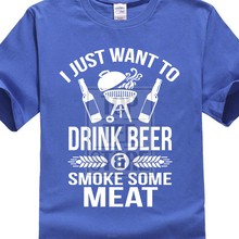 """""""I Just Want to Drink Beer Smoke Some Meat"""" men's t-shirt"""