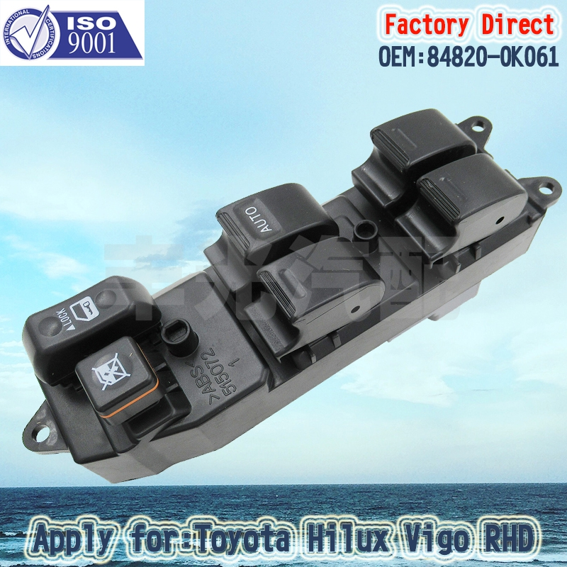 Factory Direct Auto Power Master Control Window Switch Apply For 2012 Toyota Hilux 84820-0K061 RHD Right Driver Side Switch